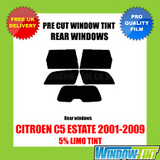 CITROEN C5 ESTATE 2001-2009 5% LIMO REAR PRE CUT WINDOW TINT