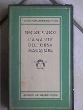 L'AMANTE DELL'ORSA MAGGIORE Sergiusz Piasecki Mondadori Medusa 134 1949 di per