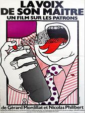 Affiche 40x60cm LA VOIX DE SON MAÎTRE (UN FILM SUR LES PATRONS) 1978 Philibert #