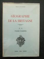 Livre géographie de la Bretagne Tome 2 Economie et population