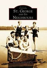St. George and Its Neighbours (Image of Canada) (Historic Canada)