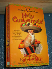 Holy Guacamole! by Nancy Fairbanks *FREE SHIPPING*  0425199223