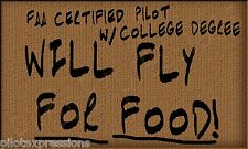 WILL FLY FOR FOOD Aviation Decal for Pilots. Vinyl Luggage Decal. Pilot Sticker