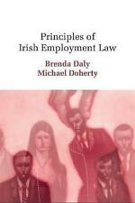 Principles of Irish Employment Law by Brenda Daly, Michael Doherty...