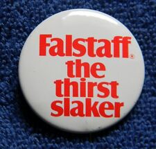 VINTAGE FALSTAFF THE THIRST SLAKER BEER PIN BUTTON