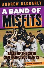 A Banda de Misfits: Tales Of The 2010 San Francisco Gigantes [ Libro ] Baggarly