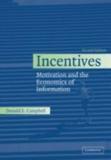 Incentives: Motivation and the Economics of Information, 2nd Edition by Campbel