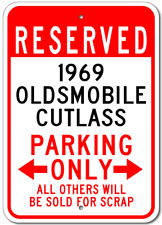 1969 69 OLDSMOBILE CUTLASS Parking Sign