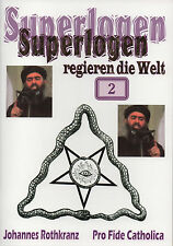 SUPERLOGEN REGIEREN DIE WELT - Teil 2 - Die Urlogen und ISIS - NEU