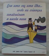Era uma vez uma ilha... onde as criancas construiram (Portuguese) 32 pages