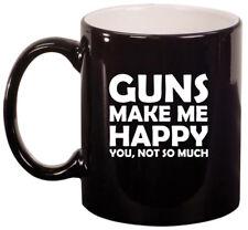 11oz Ceramic Coffee Tea Mug Glass Cup Funny Guns Make Me Happy