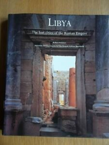 LIBYA: The Lost Cities of the Roman Empire - Archaeology HIstory Photographs