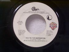 "CHICAGO ""YOU'RE THE INSPIRATION / ONCE IN A LIFETIME"" 45"