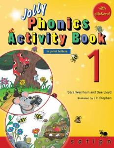 Jolly Phonics Activity Book 1 (in Print Letters): By Sara Wernham, Sue Lloyd