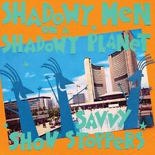 SHADOWY MEN ON A SHADOWY - SAVVY SHOW STOPPERS 1LP TIP-ON JACKET  CD NEU