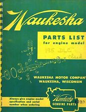 "WAUKESHA 195-DLC  4""X4""  ENGINES  PARTS LIST  MANUAL ""NEW"" 1957"