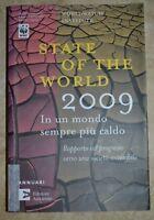STATE OF THE WORLD 2009 IN UN MONDO SEMPRE PIU' CALDO -RAPPORTO SUL PROGRESSO RM