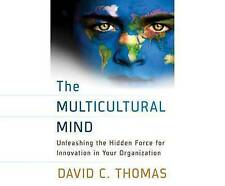 The Multicultural Mind: Unleashing the Hidden Force for Innovatio 9781520001012