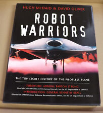 Robot Warriors: Top Secret History of Remote Controlled Airborne Battlefield NEW