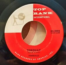 "Fireballs Top Rank 2008 ""TORQUAY"" (GREAT ROCK N ROLL) 45 RECORD"