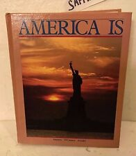 AMERICA IS. used hardcover book.