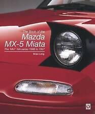 Book Of The Mazda Mx-5 Miata Long  Brian 9781845847784