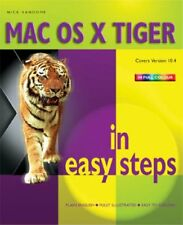 MAC OS X Tiger in Easy Steps By Nick Vandome