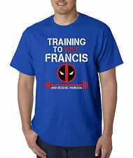 New Way 429 - Unisex T-Shirt Training To Kill Francis Deadpool Workout Gym