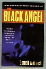 The Black Angel by Cornell Woolrich (SOFTCOVER)