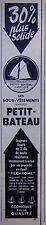 PUBLICITÉ DE PRESSE 1952 SOUS-VÊTEMENTS PETIT-BATEAU 30% + SOLIDE - ADVERTISING