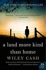 A Land More Kind Than Home by Wiley Cash (2013, Paperback)