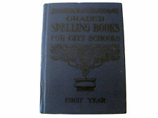 1910 Columbia Graded Spelling Book for City Schools First Year-Collectible!!
