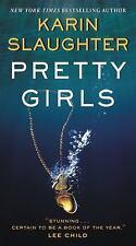Pretty Girls: By Karin Slaughter