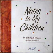 Notes to My Children on Getting, Being, and Staying Married, Gift Book