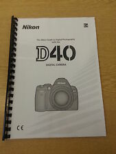 NIKON D40 CAMERA FULLY PRINTED USER GUIDE INSTRUCTION MANUAL 139 PAGES
