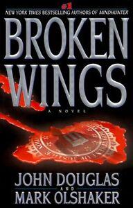 Broken Wings by John Douglas, Mark Olshaker