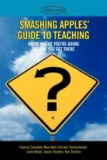 Smashing Apples' Guide to Teaching : Know Where You're Going Before You Get...