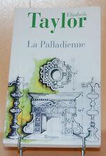 La Paladienne par Elizabeth Taylor