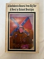 A Confederate General From Big Sur by Richard Brautigan ~ Grove Press 7th Print