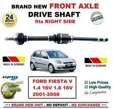 FOR FORD FIESTA 1.4 16V 1.6 16V 2001-2008 BRAND NEW FRONT AXLE RIGHT DRIVESHAFT