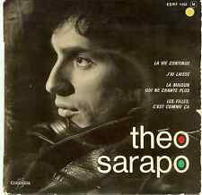 THEO SARAPO 45 RPM, ESRF 1450, LA VIE CONTINUE,J'AI LAISSE, VG COND FREE SHIP