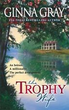 The Trophy Wife, Ginna Gray, Good Book