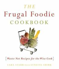 Acceptable, The Frugal Foodie Cookbook: Waste-Not Recipes for the Wise Cook, Lyn