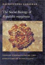 The Social Biology of <i>Ropalidia marginata</i>: Toward Understanding-ExLibrary