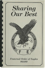 * BOWLING GREEN KY 2005 SHARING OUR BEST * ORDER OF EAGLES * KENTUCKY COOK BOOK