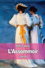 L' Assommoir by Émile Zola (2015, Paperback)