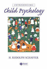 Introducing Child Psychology by Schaffer, H. Rudolph