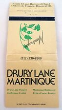 Matchbook Cover ~ DRURY LANE THEATRE - MARTINIQUE RESTAURANT Oakbrook Terrace IL