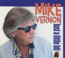 Mike Vernon - Just a Little Bit - CD