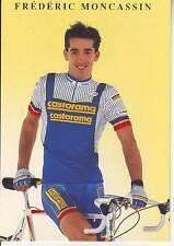 CYCLISME carte cycliste FREDERIC MONCASSIN équipe CASTORAMA  1991